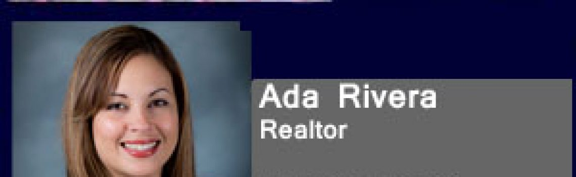 Life Changes Realty Group warmly welcomes ADA RIVERA to our team